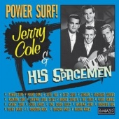 Power Surf!: The Best of Jerry Cole & His Spacemen