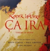 Roger Waters: Ça Ira (There Is Hope)