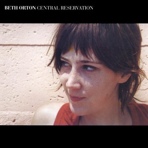 Beth Orton - Central Reservation