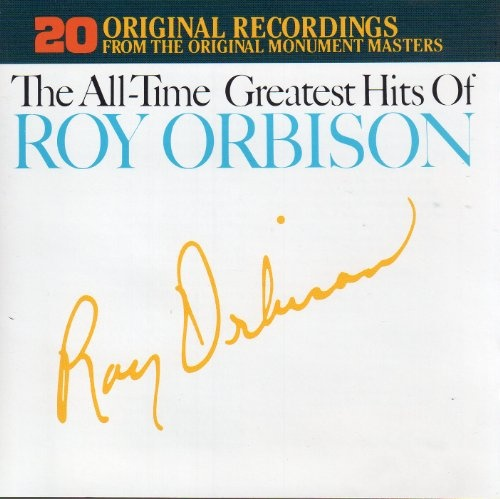 The All-Time Greatest Hits of Roy Orbison, Vols. 1-2