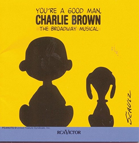 You're a Good Man, Charlie Brown [1999 Broadway Revival Cast]