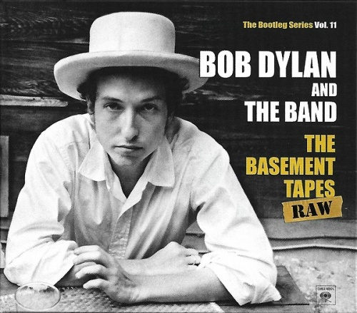 the bootleg series vol 11 the basement tapes raw bob dylan the