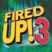 Fired Up!, Vol. 3