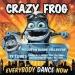 Crazy Frog Présente Everybody Dance Now
